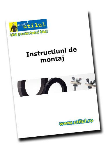 Instructiuni de montaj UTILUL